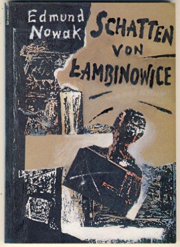 Schatten von Łambinowice : Versuch einer Rekonstruktion der Geschichte des Arbeitslagers in Łambinowice in den Jahren 1945 - 1946